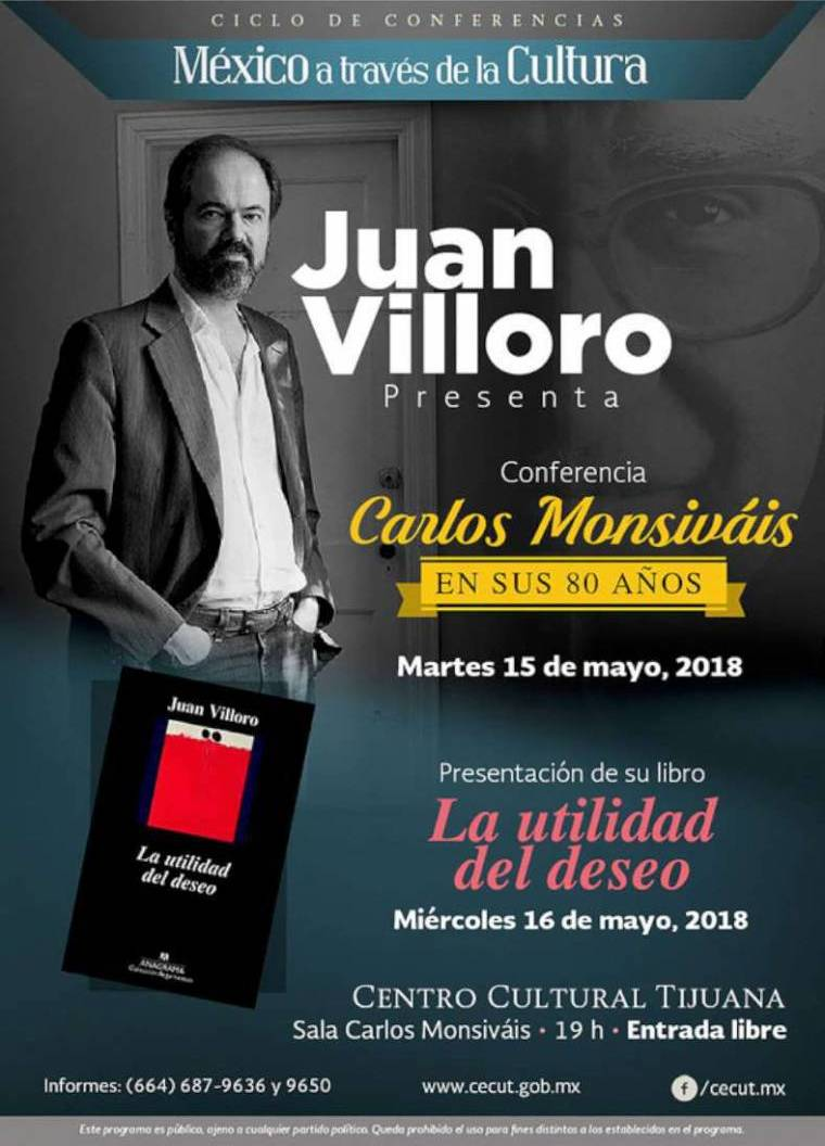 """PRESENTA JUAN VILLORO SU LIBRO,""""LA UTILIDAD DEL DESEO"""" EN EL CECUT"""