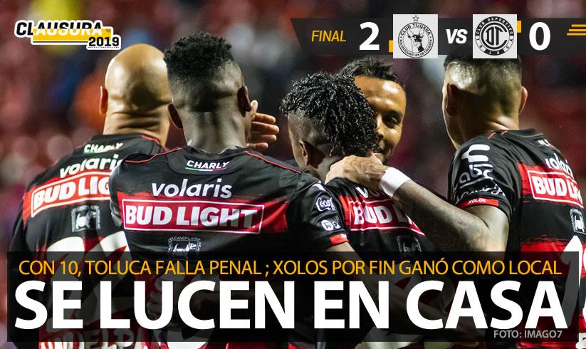 GANA XOLOS A TOLUCA 2-0 EN CALIENTE,MARCADOR FINAL