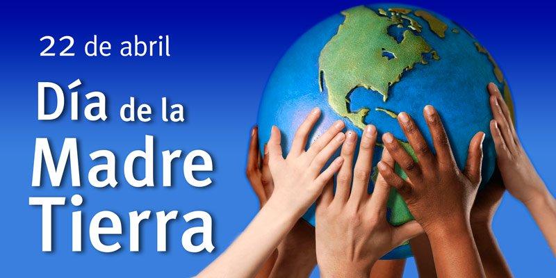 REALIZA UNAM 7o.ENCUENTRO POR LA TIERRA. Día Internacional de la Madre Tierra 22 abril