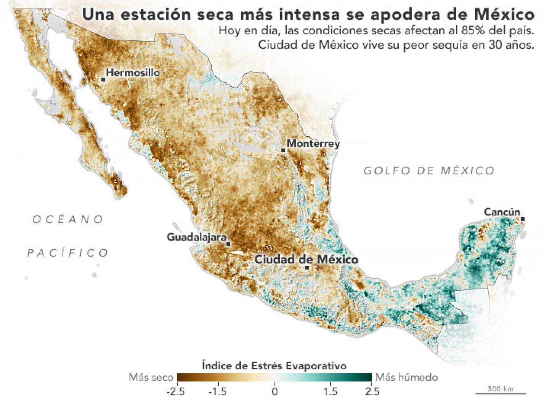 MÉXICO VIVE UNA SEQUIA GENERALIZADA E INTENSA, DICE LA NASA