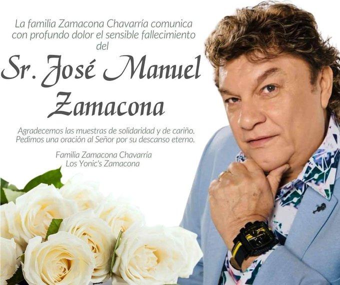 MUERE DE COVID,JOSÉ MANUEL ZAMACONA, VOCALISTA DEL GRUPO MUSICAL LOS YONIC,S.